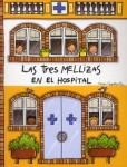 El hospital de las tres mellizas