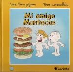 Mi amigo Mantecas