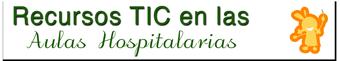 Recursos TIC en las Aulas Hospitalarias